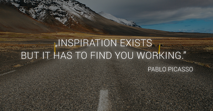 inspiration quote pablo picasso: inspiration exists but it has to find you working
